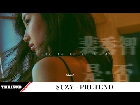 [THAISUB] Suzy - Pretend (행복한 척)