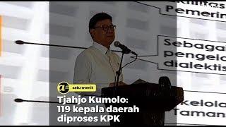 Tjahjo Kumolo: 119 Kepala Daerah diproses KPK