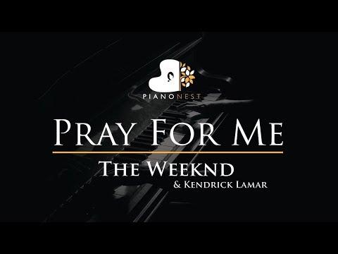 The Weeknd & Kendrick Lamar - Pray For Me (No Rap) - Piano Karaoke / Sing Along / Cover with Lyrics