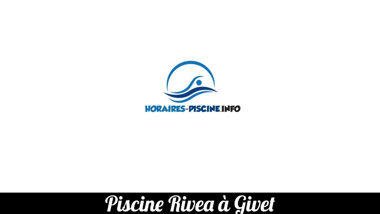 Piscine Rivea A Givet Youtube