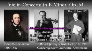 Mendelssohn: Violin Concerto, Stern & Kubelík (1951) メンデルスゾーン ヴァイオリン協奏曲 スターン