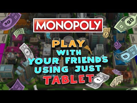 Monopoly Online Gameplay. Play With Your Friends Using Just Tablet!