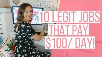 10 Work at Home Jobs that Pay $100/Day or More! (2019)
