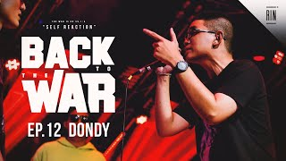 EP.12 : DONDY - BACK TO THE WAR | RAP IS NOW