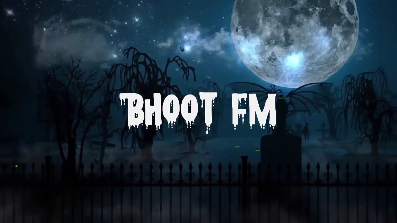 Bhoot FM Collection 2 5 APK Download - Android Music & Audio