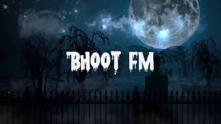 bhoot-fm-collection-android-app