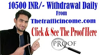 150$ daily Withdraw From Thetrafficincome(Must Watch) In Hindi-Ankit Singh
