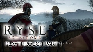 Ryse: Son of Rome - Playthrough part 1 - 1080p 60fps - No commentary