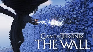 Minecraft: Game of Thrones - Night King Destroying The Wall