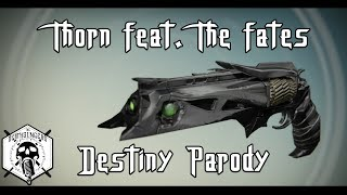 """Thorn feat. The Fates - Destiny Parody (""""Torn"""" by Natalie Imbruglia)"""