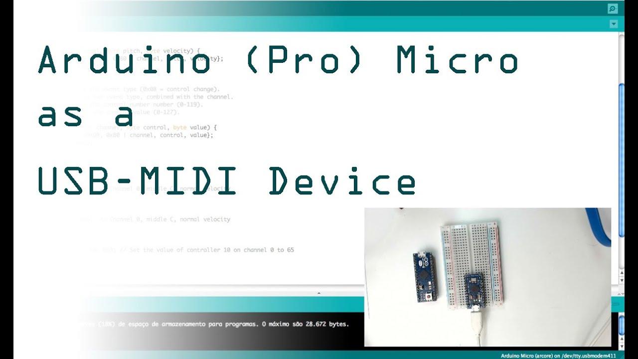 Arduino pro micro as a midi usb device youtube
