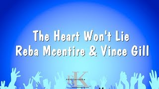 The Heart Won't Lie - Reba Mcentire & Vince Gill (Karaoke Version)