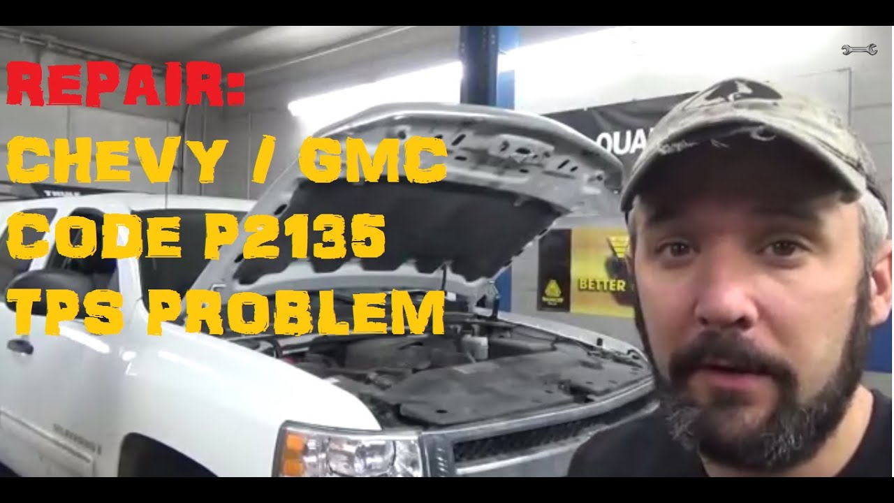 Chevy Gmc Code P2135 Tps Problems Youtube Blazer Codes