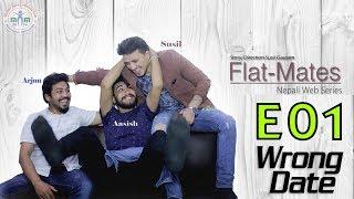 Nepali Web Series  Flat-Mates E01-Wrong Date