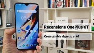 Recensione completa OnePlus 6T, cosa cambia da OnePlus 6?