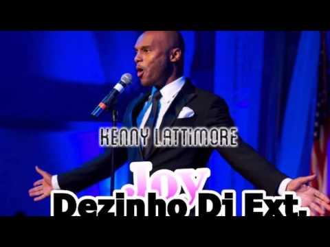 Kenny Lattimore   Joy Extended Dezinho Dj 2016 bpm 94