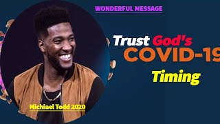Trust God's Timing with Pastor Mike | Pastor Michael Todd Message 2020