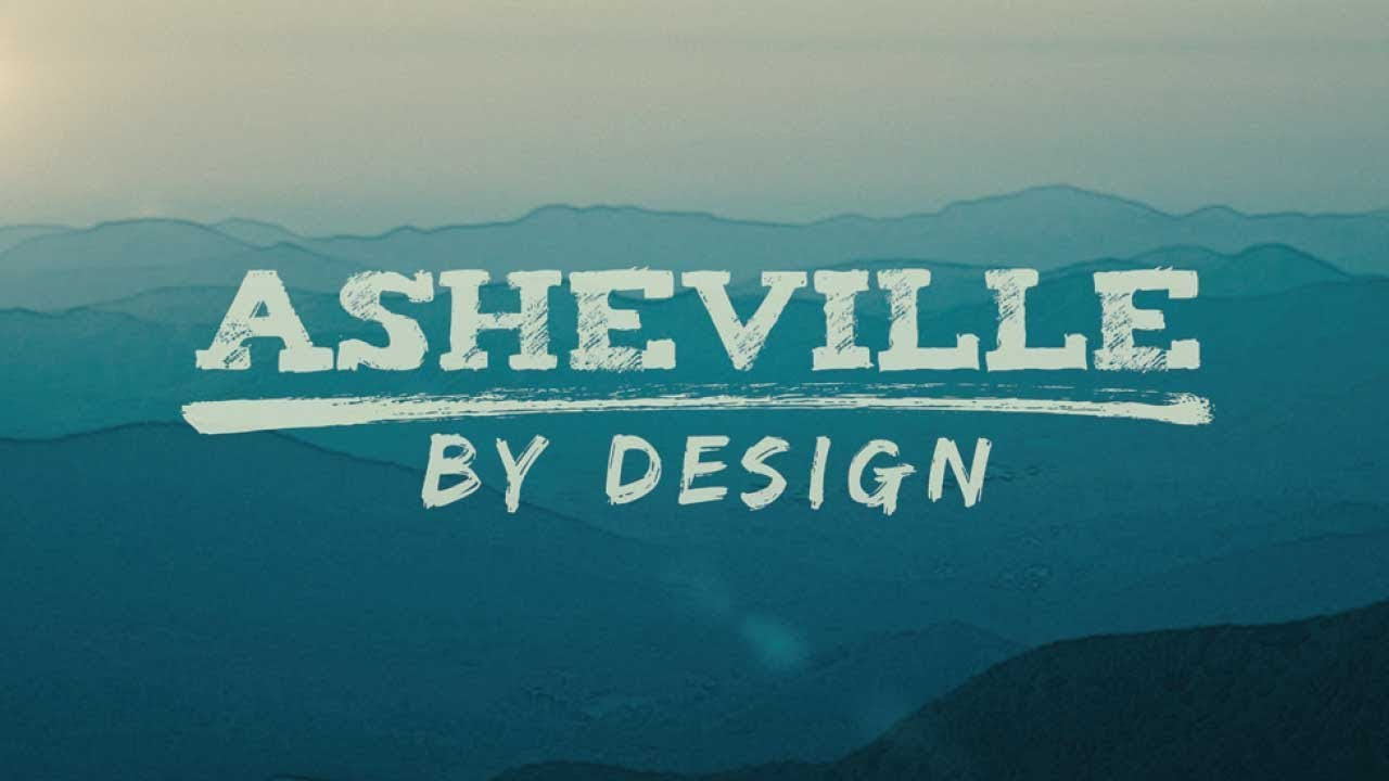 National Geographic presents Asheville By Design