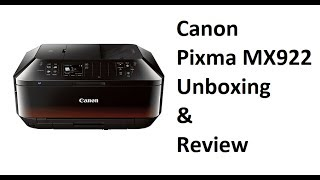 $70 all in one Canon Pixma MX922 review