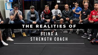The Realities of Being A Strength Coach: Part 1