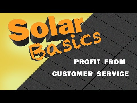 Solar Basics: 4 ways solar contractors can use customer experience to get profitable