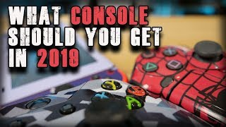 Which Console Should You Buy in 2019? | Xbox One X | PS4 | Switch