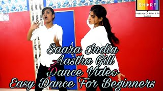 Saara India Aastha Gill Bollywood Easy Dance For Beginners Best Dance Class In Patna