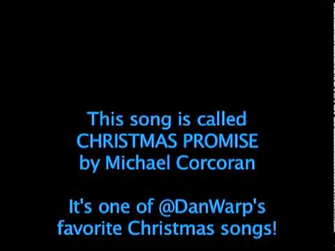"Song: ""CHRISTMAS PROMISE"" -- (Avail. on iTunes!)"