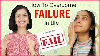 How to Overcome the Failure in life | #lifeskills #students #parentingtips #ABetterLife