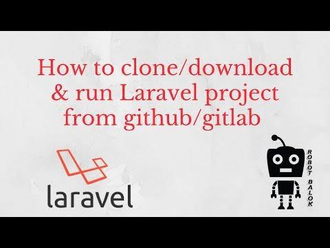 Cara Clone Laravel Dari Github