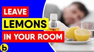 8 Reasons Why You Should Leave A Cut Lemon In Your Bedroom