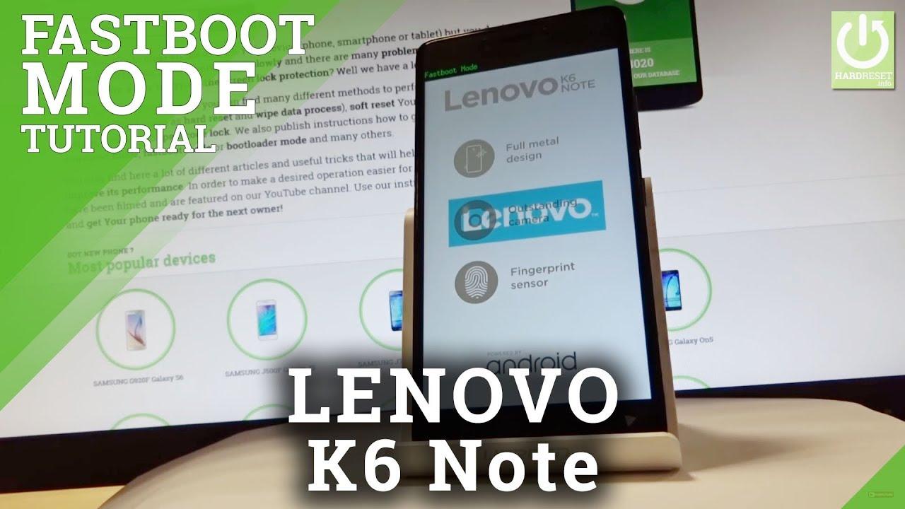 Fastboot Mode LENOVO K6 - HardReset info