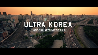 Video Ultra Korea 2016 (Official 4K Aftermovie) download MP3, 3GP, MP4, WEBM, AVI, FLV November 2017