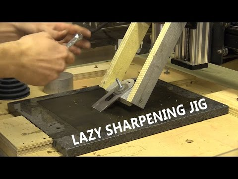 Lazy Sharpening Jig / Granite Lapping on CNC