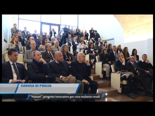 Canosa di Puglia | Nature: progetto innovativo per cura malattie renali | TG Teleregione 11 11 2017