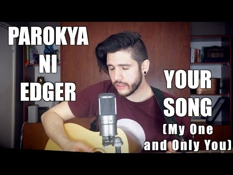 Parokya Ni Edgar - Your song (My One and Only You)   Matt Mannucci