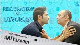 dAFtar.com Episode 01- #Resignation or #Divorce? Feat. Ankit Bathla & Milind Phatak