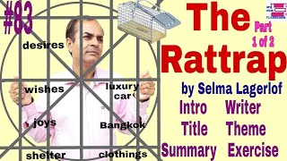 The Rattrap by Selma Lagerlof class 12 in hindi lesson 4 Flamingo intro writer title theme summary