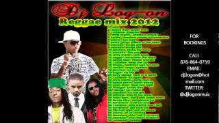 dj logon reggae mix 2012