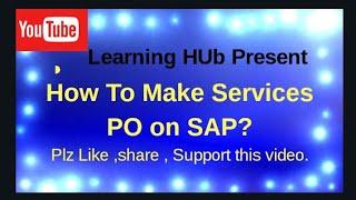 SAP MM de la Création d'un Service PO ll h la Façon de créer le service de la PO sap tout en apprenant HUb
