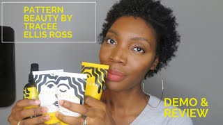 Demo & Review||Pattern Beauty by Tracee Ellis Ross ||Type 4 Hair||