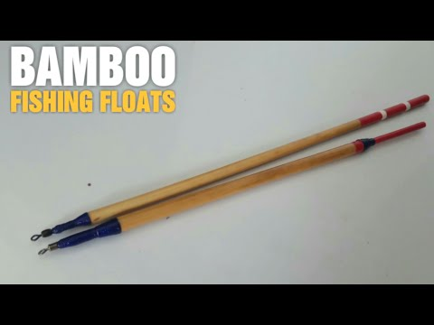 Making Bamboo Fishing Floats Handmade