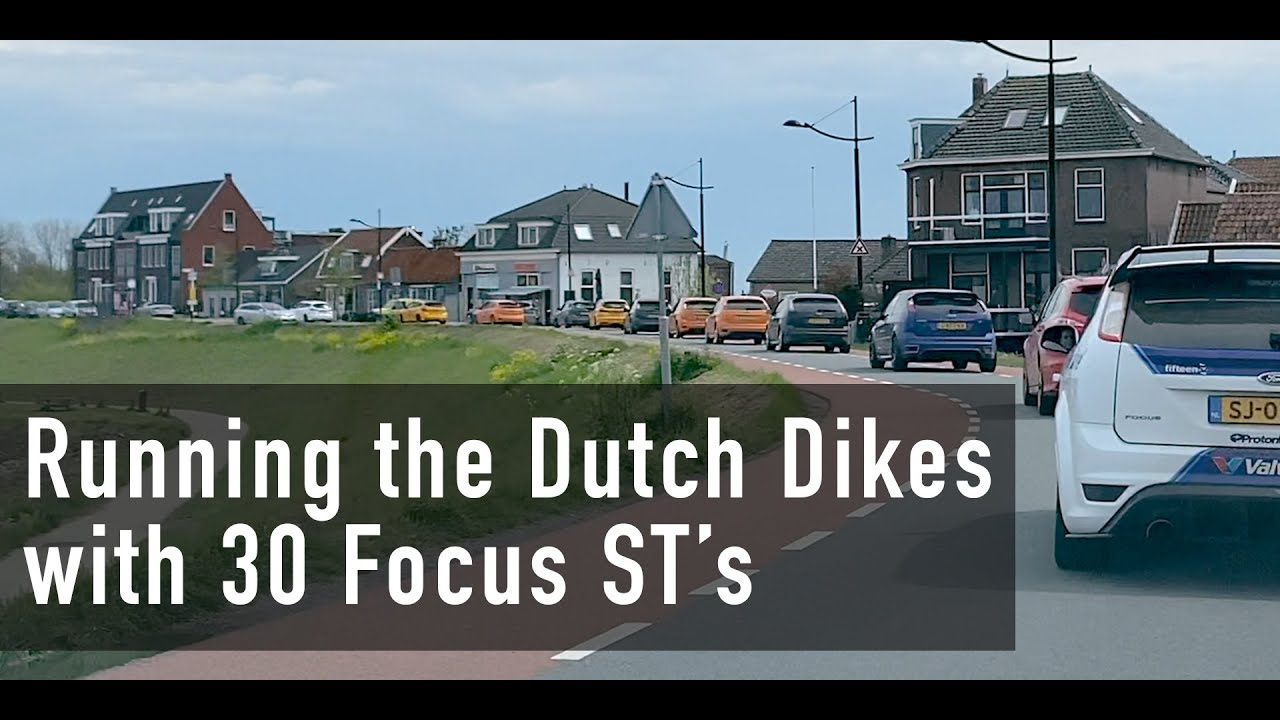 Rolling Over the Dikes with 30 Focus ST's in The Netherlands! | ST Daily Driver 006