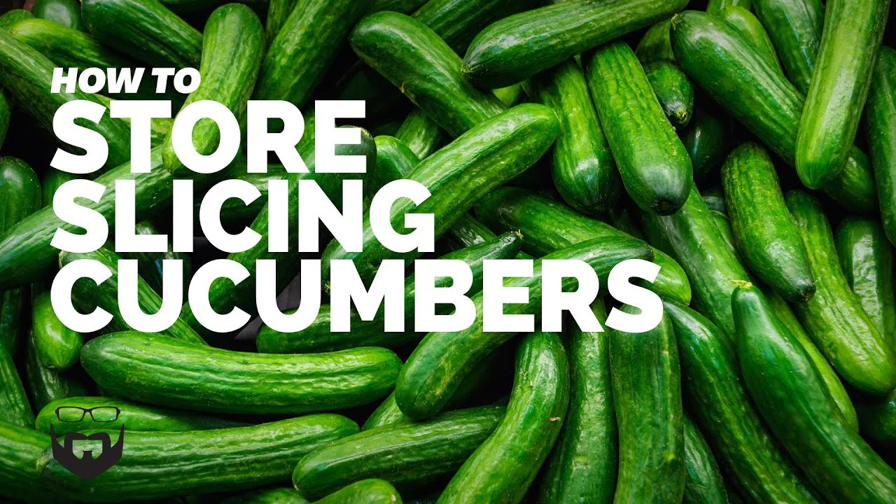 How To Store Slicing Cucumbers for Weeks
