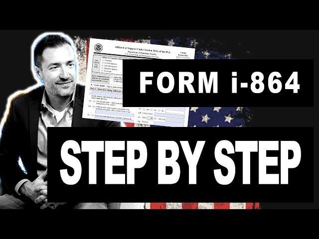 How to Complete I-864 Affidavit of Support — Immigration