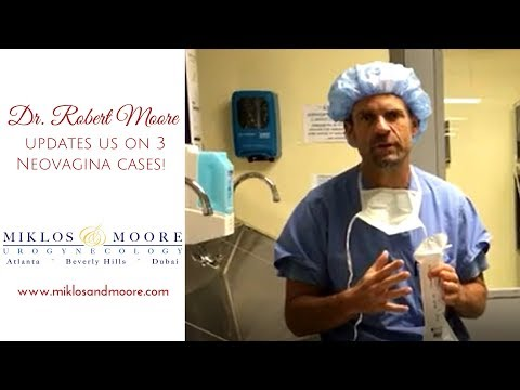 Dr. Robert D. Moore updates us on 3 Neovagina cases!