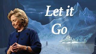 Repeat youtube video Hillary Clinton - Let it Go (Frozen Parody)