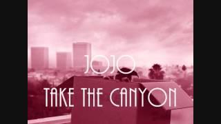 JoJo - Take The Canyon | Agapé
