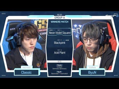 [2018 GSL Season 2] Code S Ro.32 Group A Match3 Classic vs ByuN
