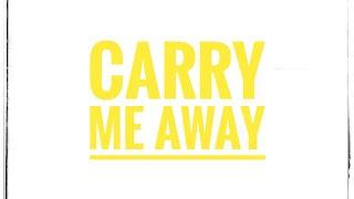 John Mayer - Carry Me Away (Lyrics)